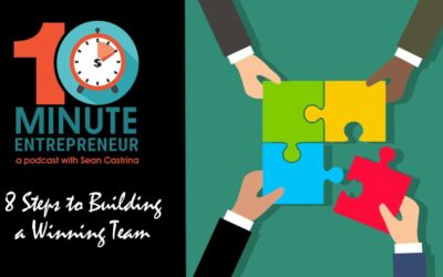 Ep 323: 8 Steps to Building a Winning Team