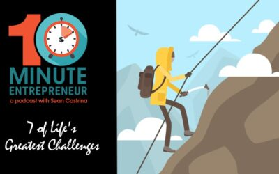 Ep 337: 7 of Life's Greatest Challenges